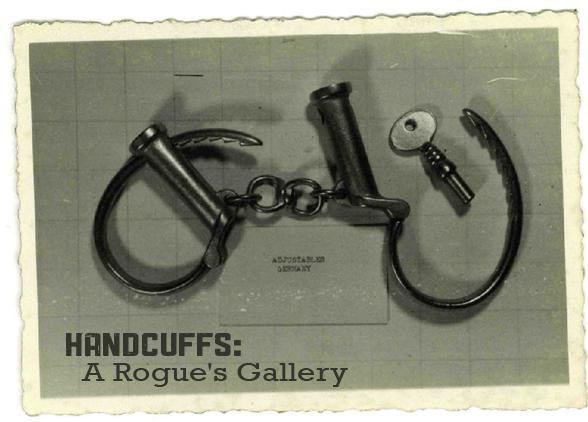 Handcuffs: A Rogue's Gallery